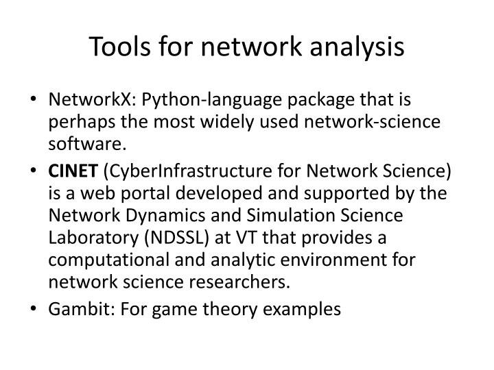 Tools for network analysis