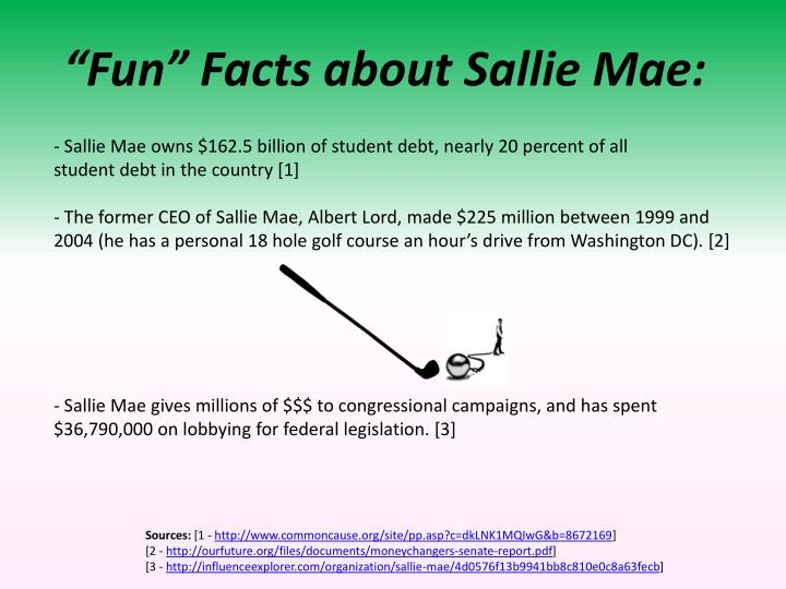 """Fun"" Facts about Sallie Mae:"