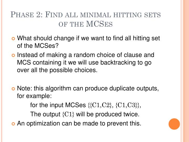 Phase 2: Find all minimal hitting sets of the