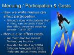 menuing participation costs