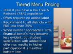 tiered menu pricing