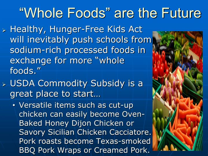 """""""Whole Foods"""" are the Future"""