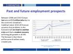 past and future employment prospects