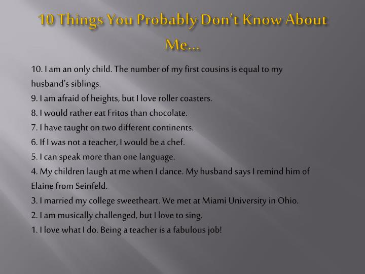 10 Things You Probably Don't Know About Me…