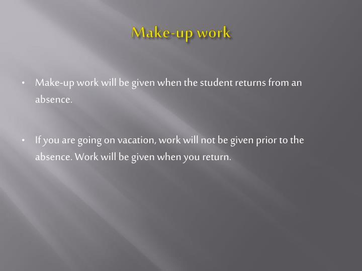 Make-up work