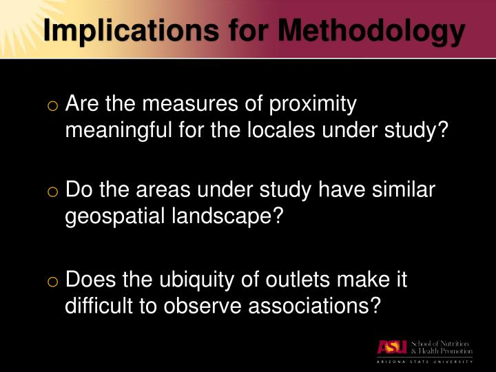 Implications for Methodology