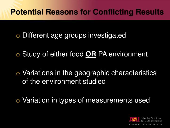 Potential Reasons for Conflicting Results