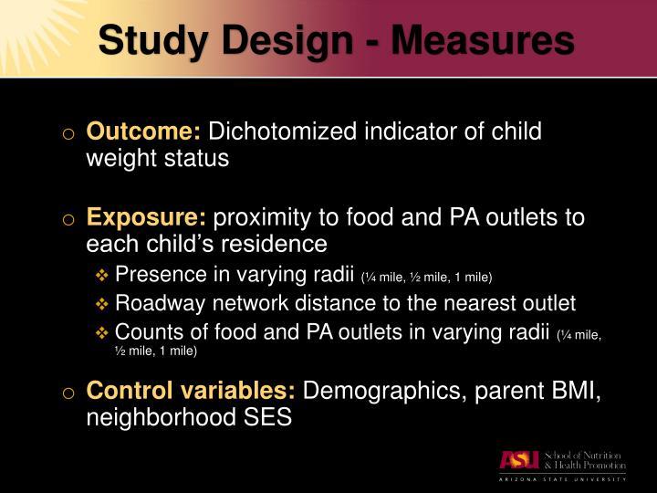 Study Design - Measures