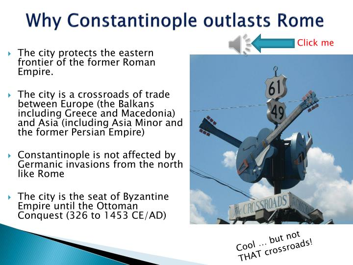 Why Constantinople outlasts Rome