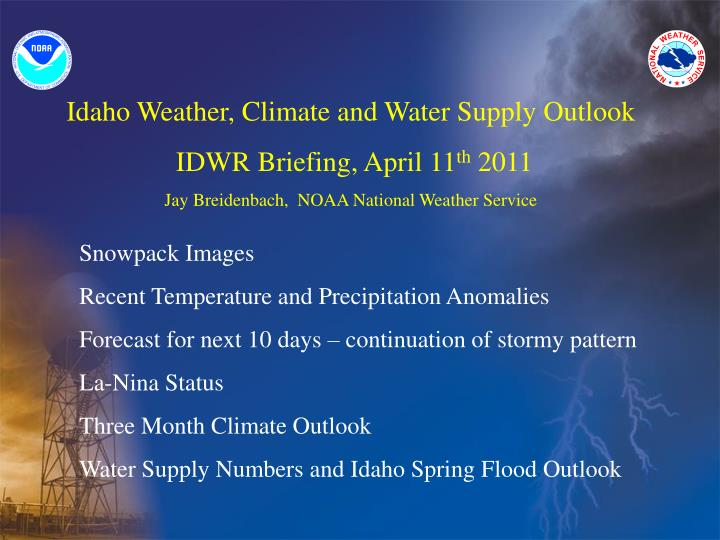 Idaho Weather, Climate and Water Supply Outlook