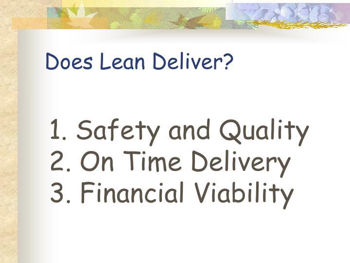 Does Lean Deliver?
