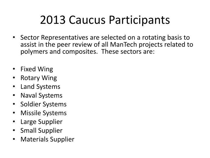2013 Caucus Participants