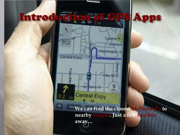 Introduction of GPS Apps