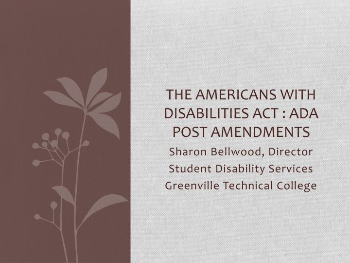 the americans with disabilities act ada post amendments
