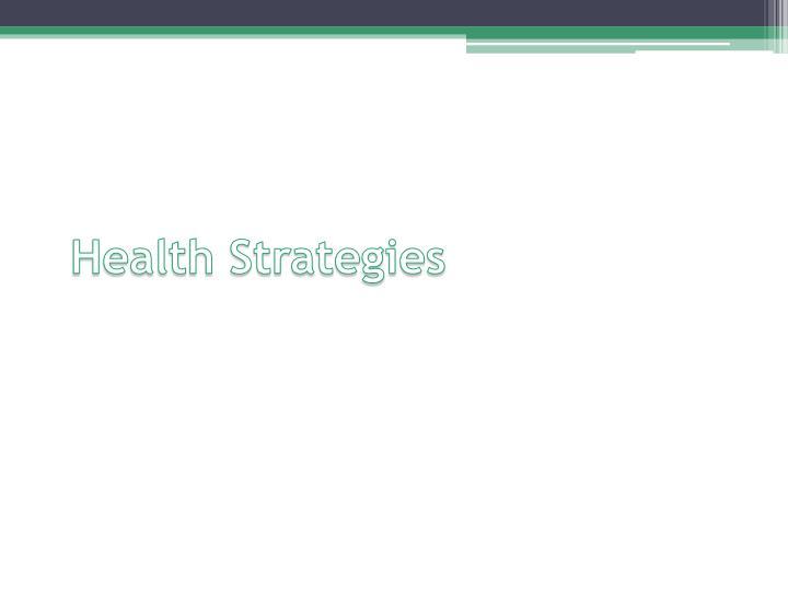 Health Strategies