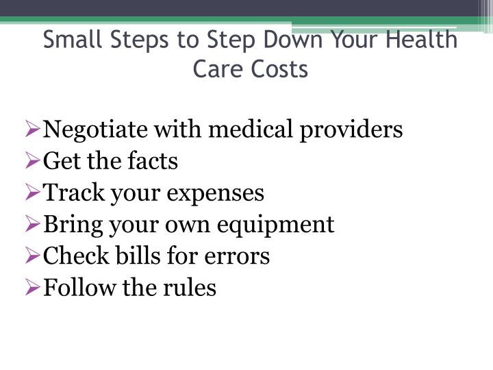 Small Steps to Step Down Your Health Care Costs