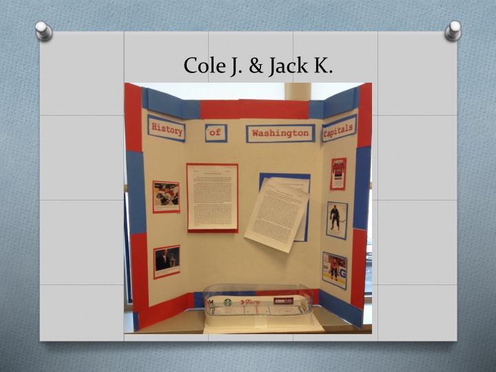 Cole J. & Jack K.