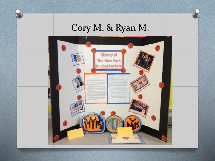 Cory M. & Ryan M.
