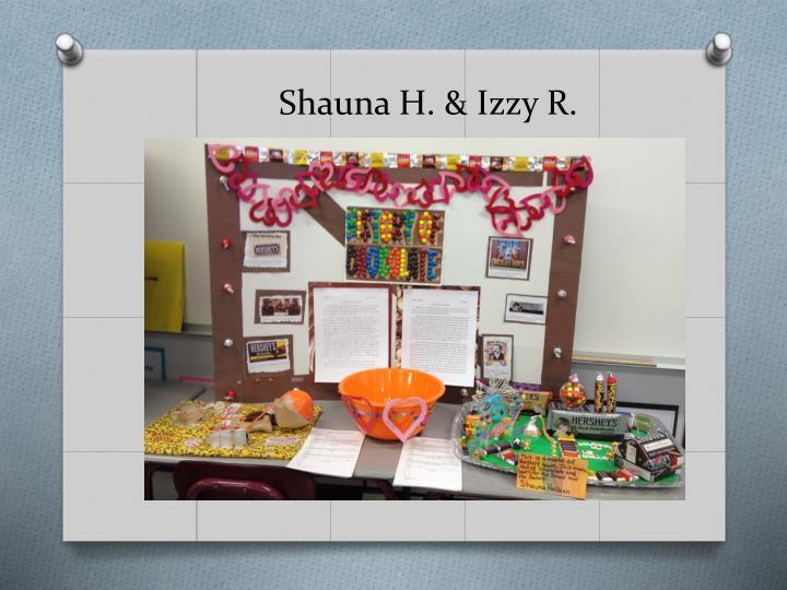 Shauna H. & Izzy R.