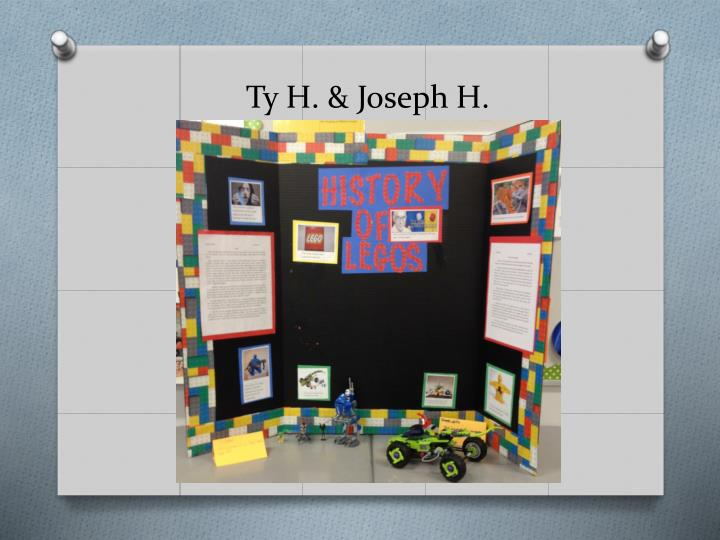 Ty H. & Joseph H.