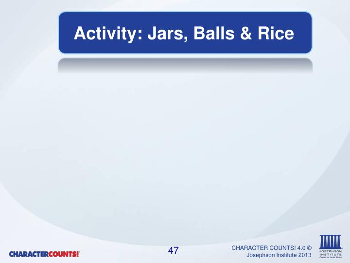Activity: Jars, Balls & Rice