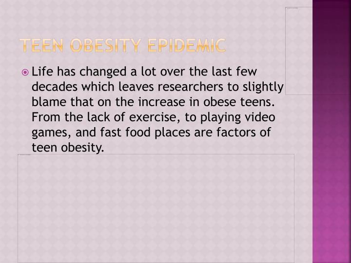 Teen obesity epidemic