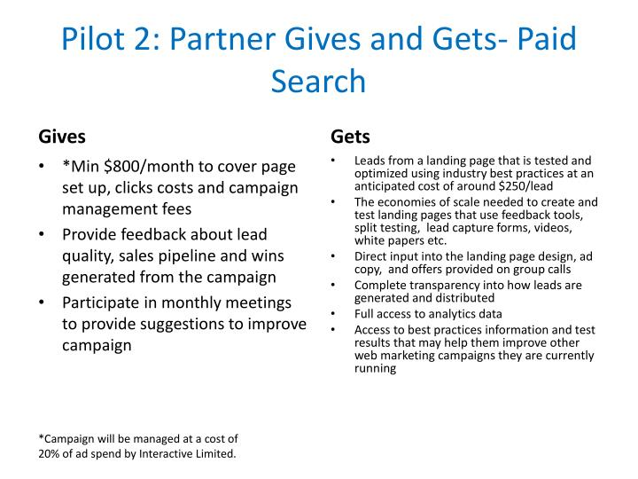 Pilot 2: Partner Gives and Gets- Paid Search