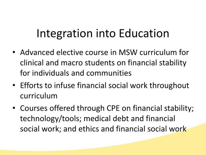 Integration into Education