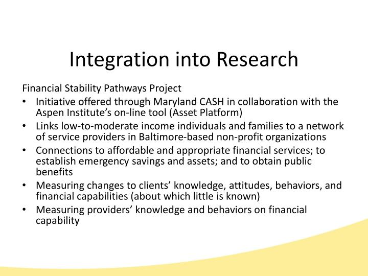 Integration into Research