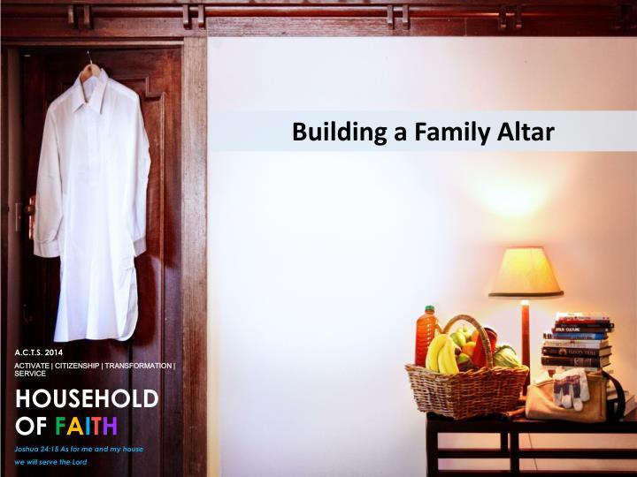 Building a Family Altar