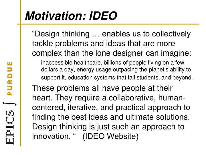 Motivation: IDEO