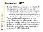 motivation ideo