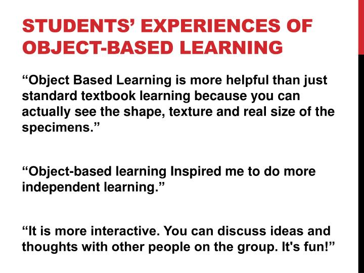 Students' experiences of object-based learning