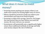 what does it mean to invest money