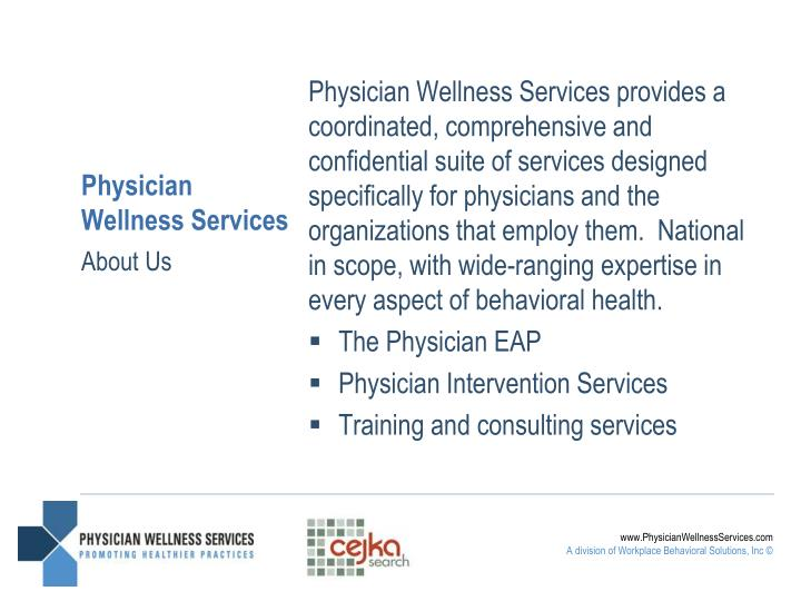 Physician wellness services