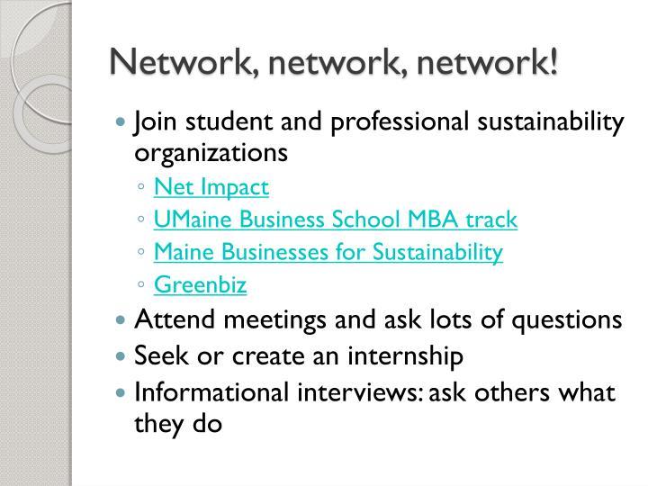 Network, network, network!