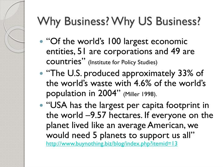 Why Business? Why US Business?