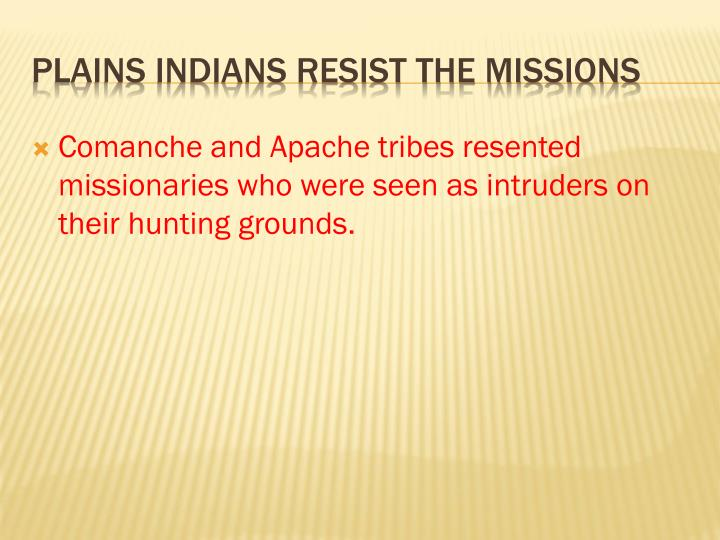 Comanche and Apache tribes