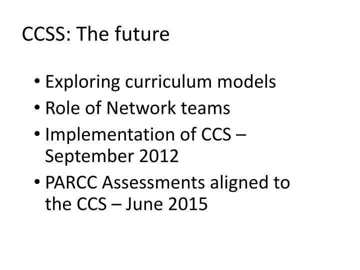 CCSS: The