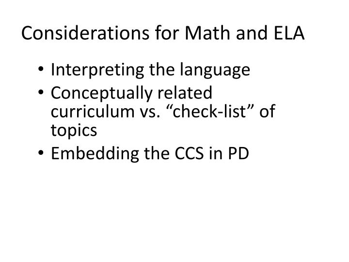 Considerations for Math and ELA
