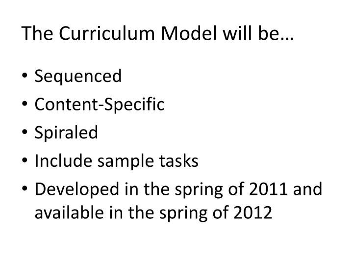 The Curriculum Model will