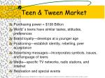 teen tween market
