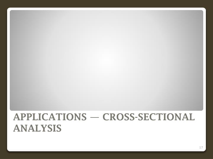 APPLICATIONS — CROSS-SECTIONAL ANALYSIS