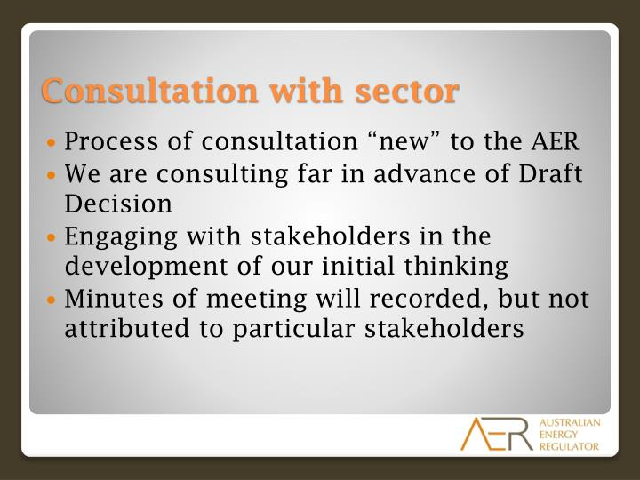 "Process of consultation ""new"" to the AER"