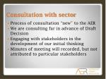 consultation with sector