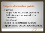 outputs discussion points