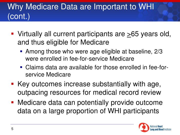 Why Medicare Data are Important to WHI (cont.)