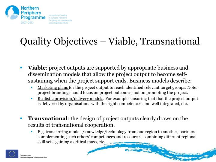 Quality Objectives – Viable, Transnational