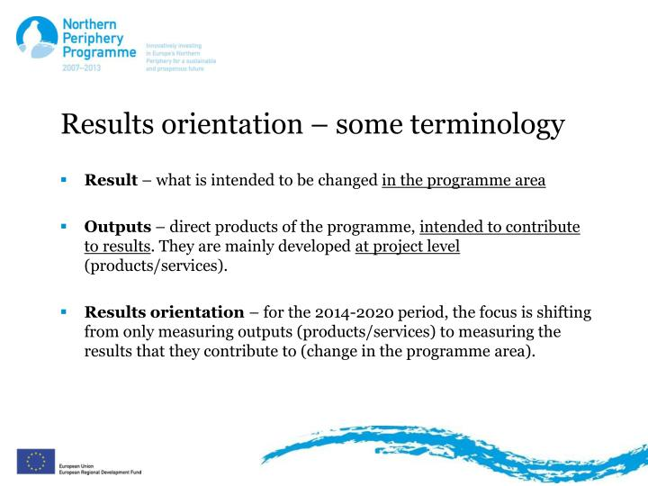 Results orientation some terminology