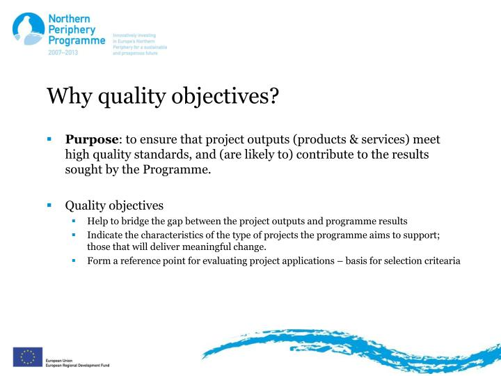 Why quality objectives